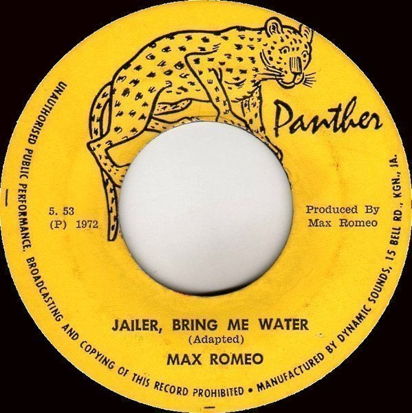 Max Romeo - Jailer, Bring Me Water / Sound Of The Syndicate