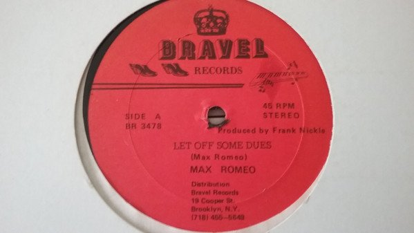 Max Romeo - Let Off Some Dues