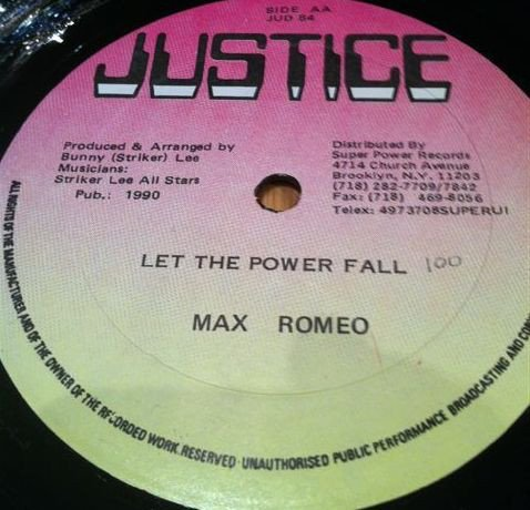 Max Romeo - Let The Power Fall / Too Experience Part 2