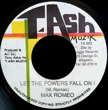 Max Romeo - Let The Powers Fall On I