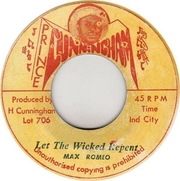 Max Romeo - Let The Wicked Repent