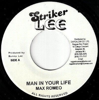 Max Romeo - Man In Your Life / To Sir With Love