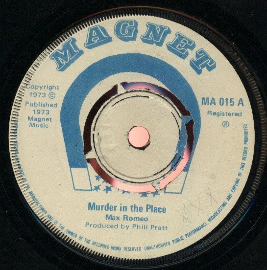 Max Romeo - Murder In The Place