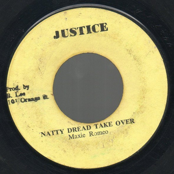 Max Romeo - Natty Dread Take Over / A Laughing Version