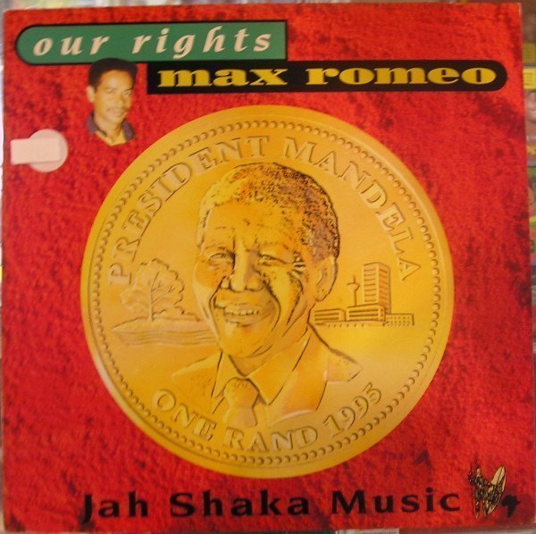 Max Romeo - Our Rights