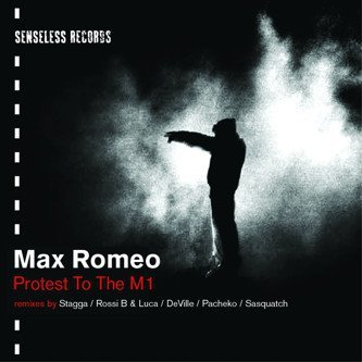 Max Romeo - Protest To The M1