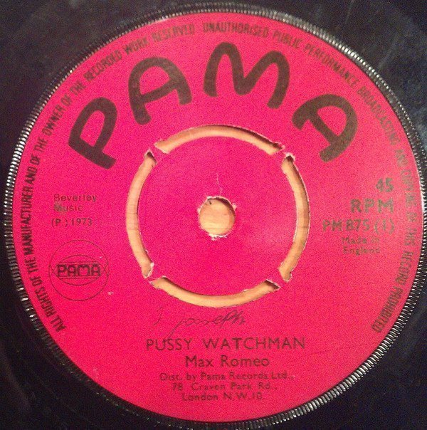 Max Romeo - Pussy Watchman / You Are My Sunshine