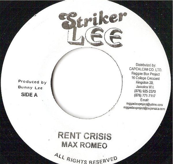 Max Romeo - Rent Crisis / Two Face People