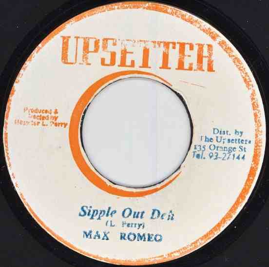 Max Romeo - Sipple Out Deh