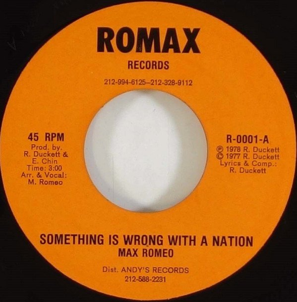 Max Romeo - Something Is Wrong With A Nation