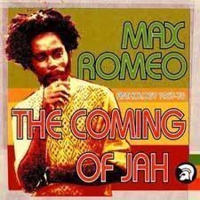 Max Romeo - The Coming Of Jah - Anthology 1967-76