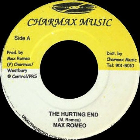 Max Romeo - The Hurting End