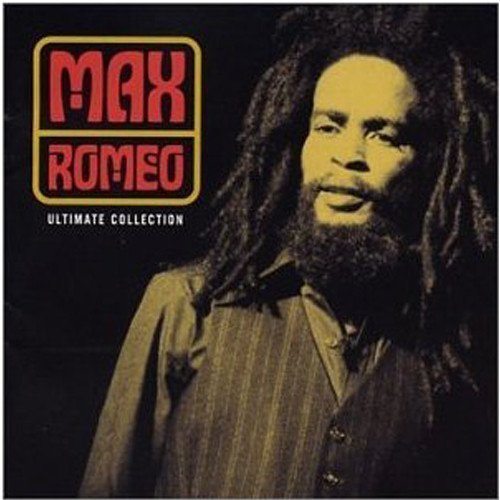 Max Romeo - Ultimate Collection