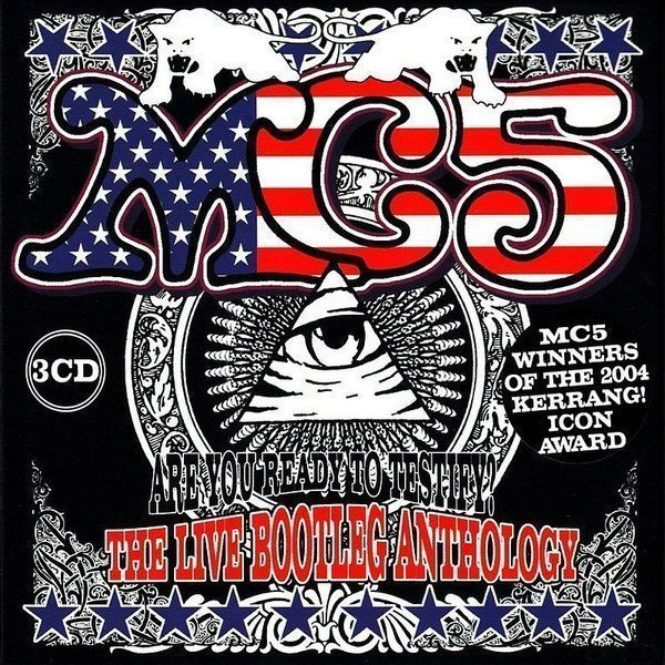 Mc5 - Are You Ready To Testify? The Live Bootleg Anthology