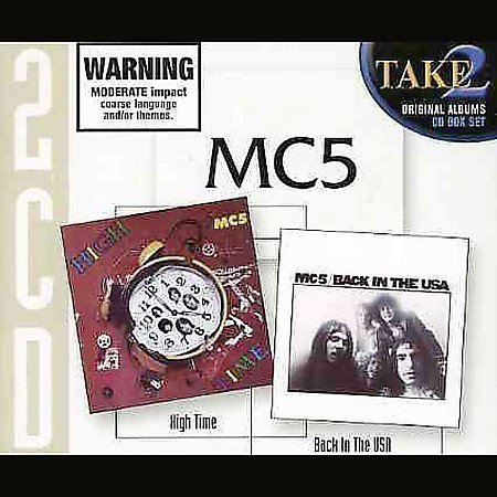 Mc5 - High Time / Back In The USA