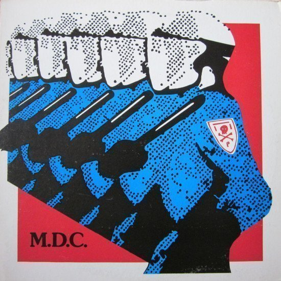 Mdc - Millions Of Dead Cops