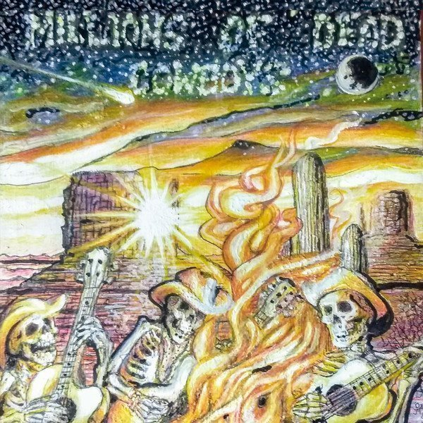 Mdc - Millions Of Dead Cowboys