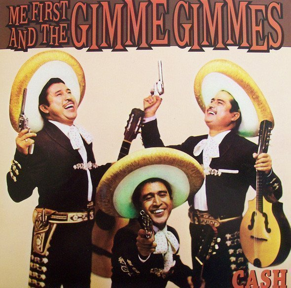 Me First  The Gimme Gimmes - Cash