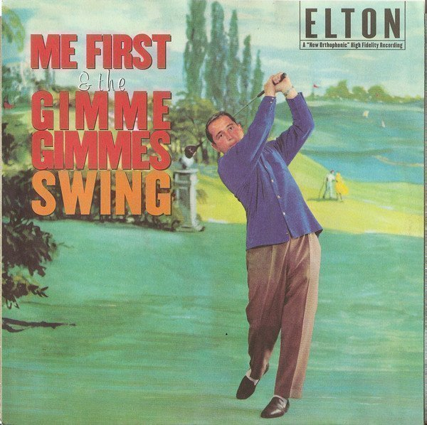 Me First  The Gimme Gimmes - Elton