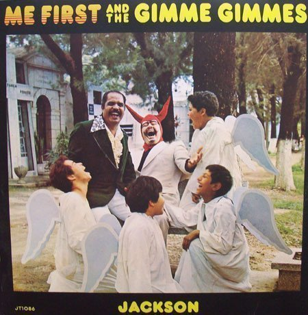 Me First  The Gimme Gimmes - Jackson