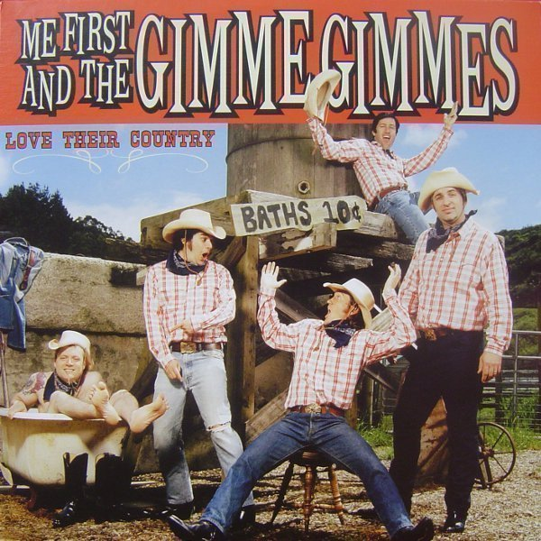 Me First  The Gimme Gimmes - Love Their Country