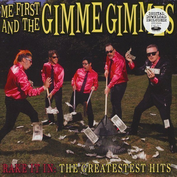 Me First  The Gimme Gimmes - Rake It In: The Greatestest Hits