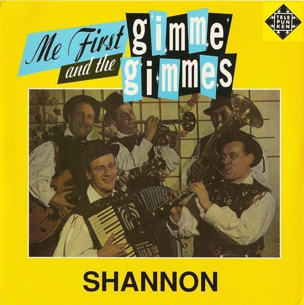 Me First  The Gimme Gimmes - Shannon