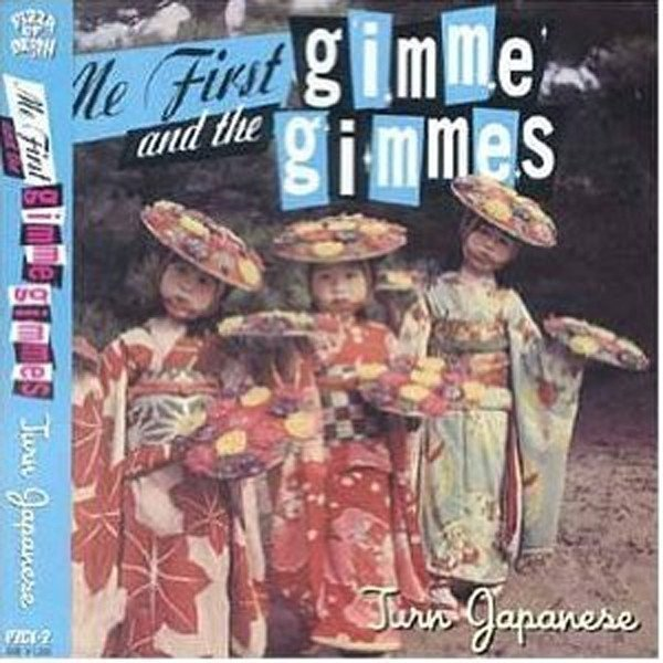 Me First  The Gimme Gimmes - Turn Japanese