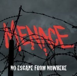 Menace - No Escape From Nowhere