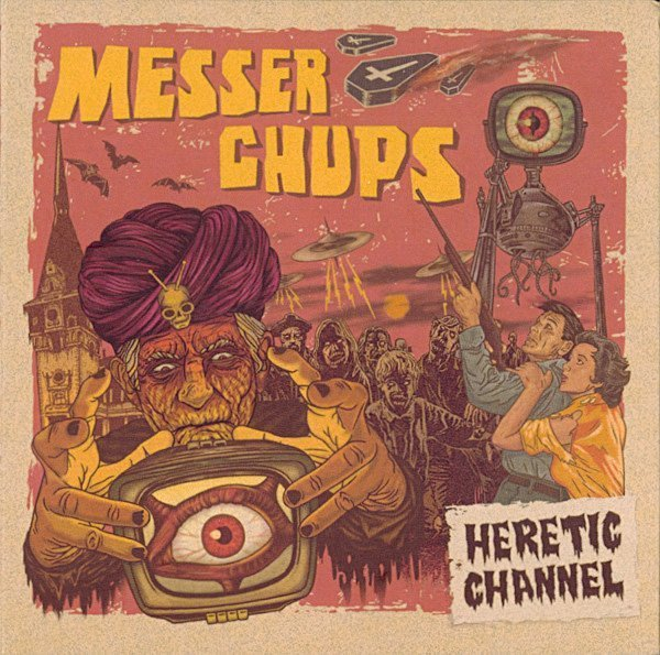 Messer Chups - Heretic Channel