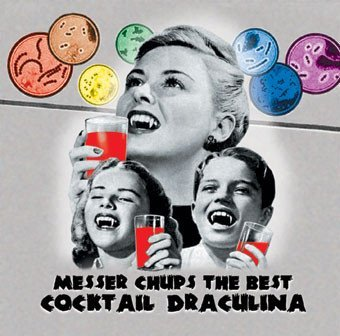 Messer Chups - The Best Of Messer Chups: Cocktail Draculina