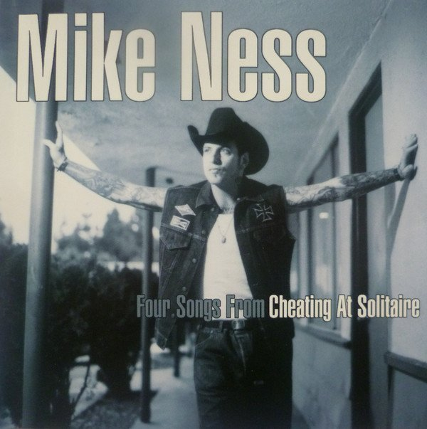 Mike Ness - Four Songs From Cheating At Solitaire