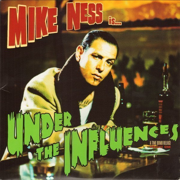 Mike Ness - Under The Influences