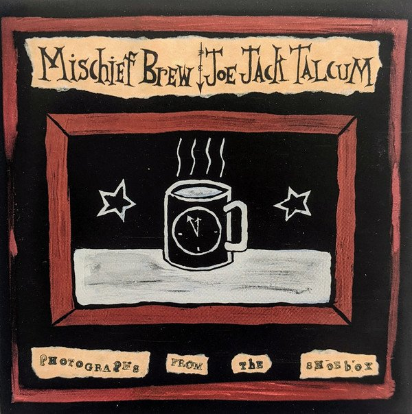Mischief Brew - Photographs From The Shoebox