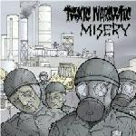 Misery - Misery / Toxic Narcotic