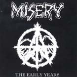 Misery - The Early Years