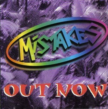 Mistakes - Out Now