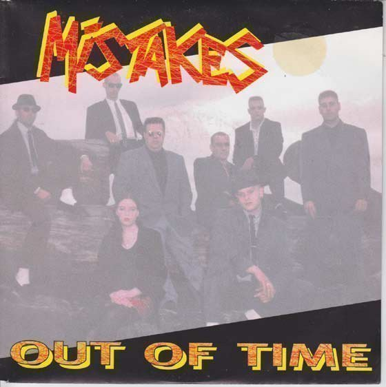 Mistakes - Out Of Time