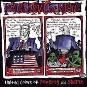 Molotov Coktail  Never Found - United Colors Of Poverty And Shame