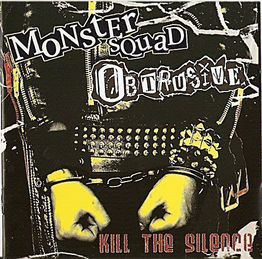 Monster Squad - Kill The Silence