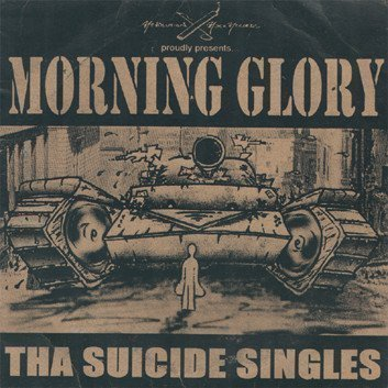 Morning Glory - Tha Suicide Singles