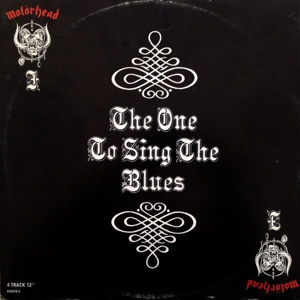 Motorhead - The One To Sing The Blues
