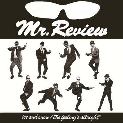 Mr Review - Ice And Snow / The Feeling