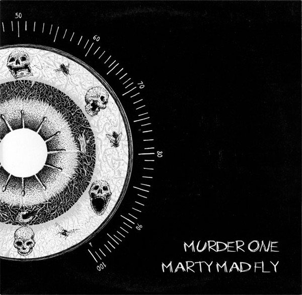 Murder One - Murder One / Marty Mad Fly