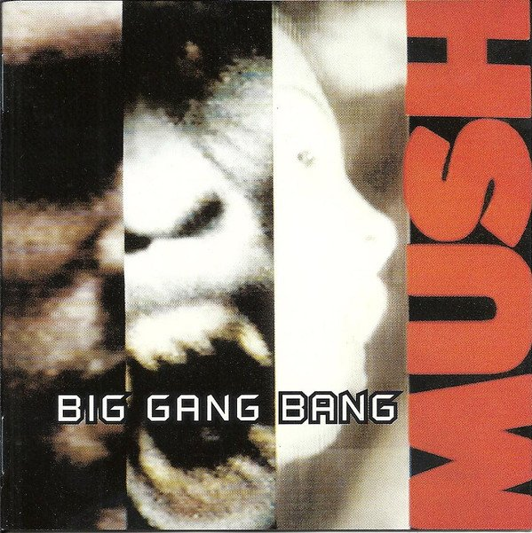 Mush - Big Gang Bang