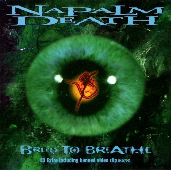 Napalm Death - Breed To Breathe