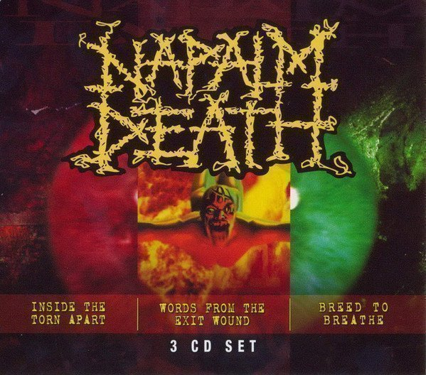Napalm Death - Inside The Torn Apart / Words From The Exit Wound / Breed To Breathe