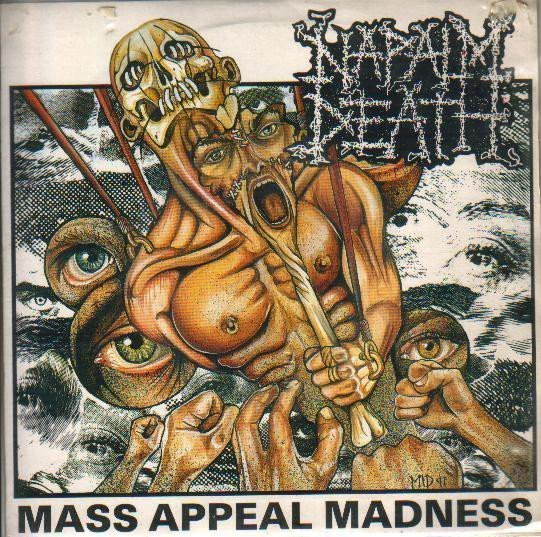Napalm Death - Mass Appeal Madness