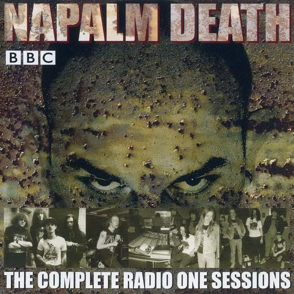 Napalm Death - The Complete Radio One Sessions