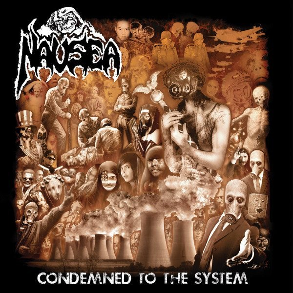 Nausea [la] - Condemned To The System
